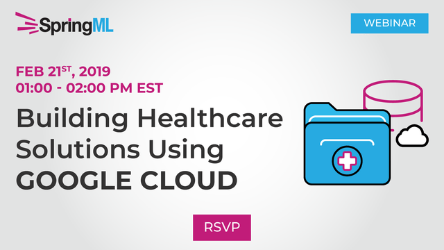 Building Healthcare Solutions Using Google Cloud