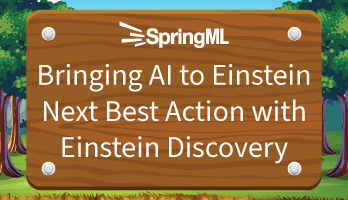 Bringing AI to Einstein Next Best Action with Einstein Discovery Main Image