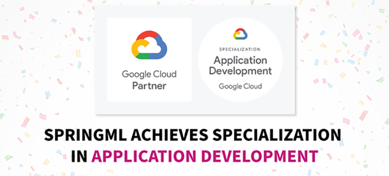 SpringML Achieves Specialization In Application Development