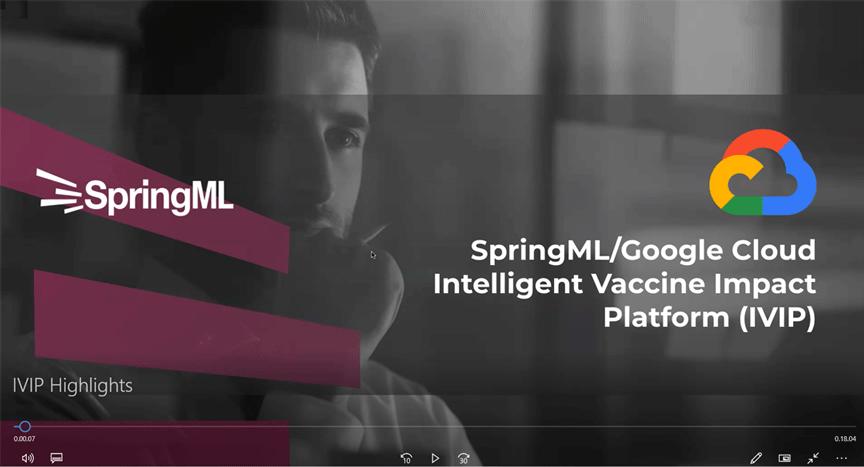 SpringML's Intelligent Vaccine Impact Platform